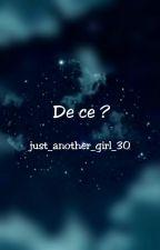 De ce ? by star_dust_30