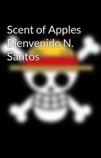 Scent of Apples Bienvenido N. Santos by elopstopher