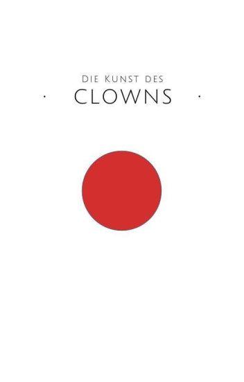 Die Kunst des Clowns