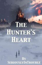 The Hunter's Heart by SeriouslyInTrouble