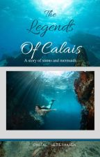 The Legends of Calais by csdreamer