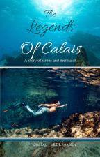 The Legends of Calais by csdreamer