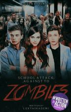 School Attack : Againts Zombies by bacxonthewall