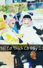 [TFBoys]Tôi Cứ Thích Cô Đấy!!! by HanYangSL