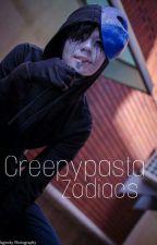 Creepypasta zodiacs  by Wiksaa0090