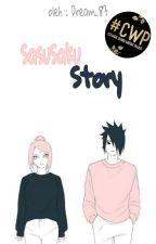 Sasuke & Sakura Story (Hiatus) by Dream_83