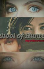 School of Hunters  by LuizaBr234