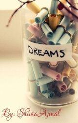 Dreams  by ShuaaAjmal