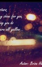 Mira las estrellas, mira como brillan por ti... (SongFic) by HistoriasColdplayras