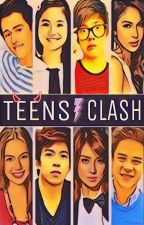 Teen Clash [COMPLETE] by Msimple27