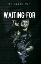 Waiting For The End by Alien_Min