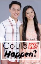 Could We Happen? (MAYWARD FAN-FIC❤❤) by Aie_Immaculate
