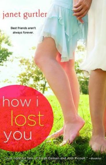 HOW I LOST YOU by JanetGurtler
