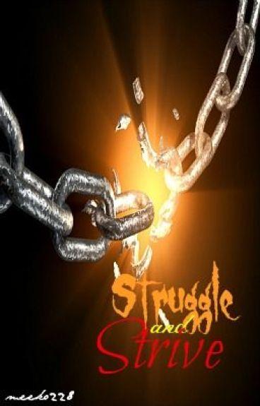 Struggle and Strive by meeko228