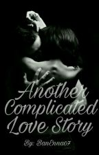 Another Complicated Love Story (Love Story Series Book 2) by BanEnna07