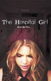 The Hospital Girl by livmorffew