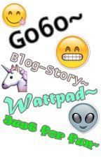 Go6o's Blog-Story by go6oepi4
