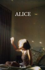 Alice  by PaperAirplanesFlying