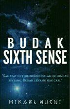 Budak Sixth Sense ( on hold ) by mikaelhusni
