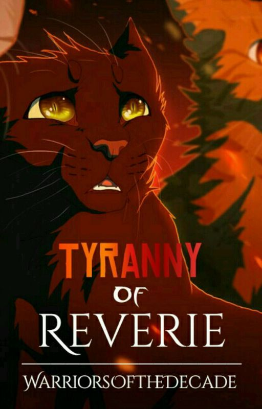 Tyranny Of Reverie by WarriorsOfTheDecade