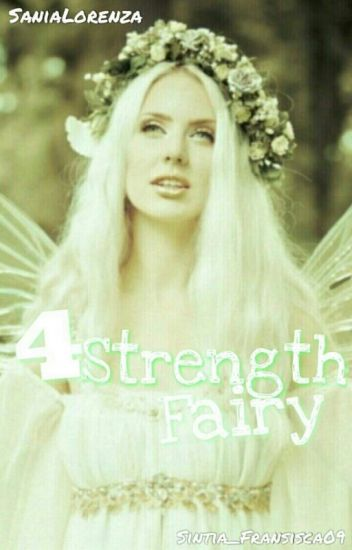 Four Strenght Fairy