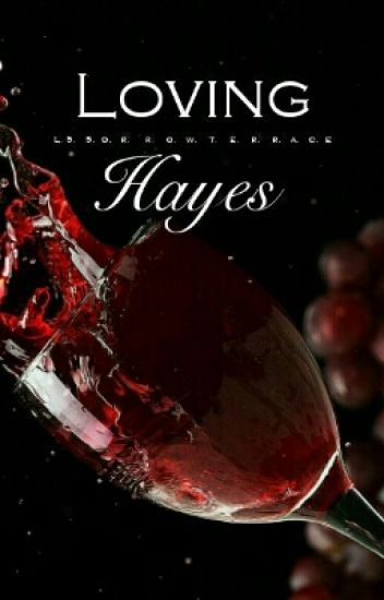 Loving Hayes (Sequel)