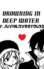Drowning in Deep Water (Zeref x Juvia) by JuviaLovesYou327