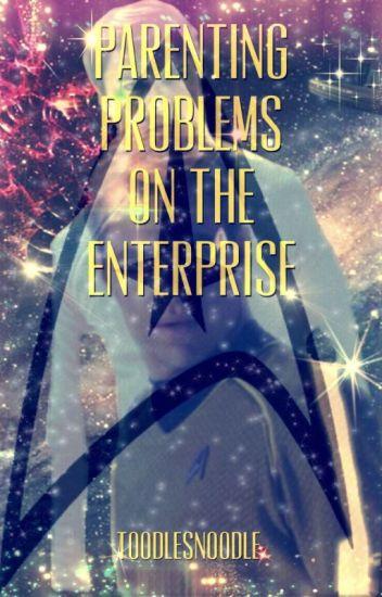 Parenting Problems on the Enterprise (An Enterprise Crew X reader)