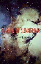 A filha de Slenderman by Neko_Chan_Bruna