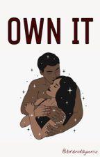 Own It by twibieber