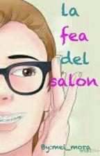 la fea del salon[pausada] by mei_mora