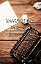 Savjeti za pisanje by ATrip2Neverland
