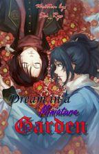 Dream in a Miniature Garden by Sei_Ryo