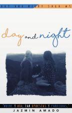 Day and Night [Saga D&N #5] by Stars_World