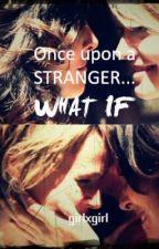 Once upon a STRANGER (lesbian/ girlxgirl story) by Hazelnot