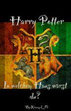Harry Potter ~ In welchem Haus wärst du? by Kruemel_15