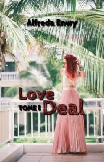 Love Deal - TOME 1 [Publié en septembre chez Harlequin]