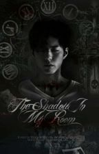 The Shadow In My Room by AriaFernandez18