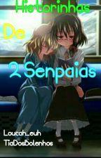 Historinhas de 2 Senpaias by Alo-Yan_ne