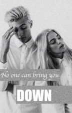 No one can bring you down by schreibfieber