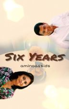 Six Years [Leni Robredo x Rodrigo Duterte Fan Fic] by aminoassids
