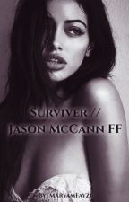 Surviver // Jason McCann FF by MaryamFayzi