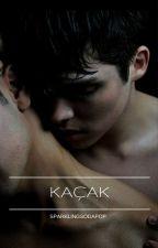 KAÇAK by sparklingsodapop