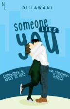 Someone Like You by dillawani