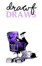 Dwarf Draws by dim-wxunds