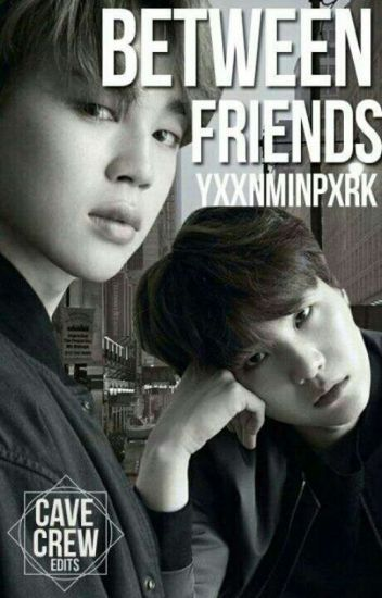 Between friends «YoonMin»