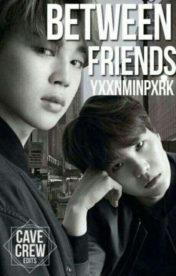Between friends «YoonMin»