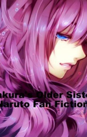 Sakura's Older Sister (Naruto Fan Fiction)