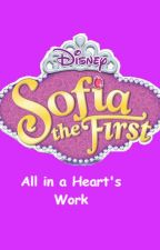 Sofia the First: All in a Heart's Work by DaisyMontano