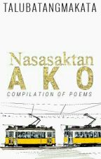 Nasasaktan Ako: A Compilation Of Poems by talubatangmakata